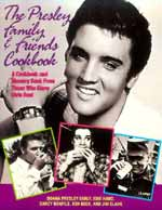 Click here FOR The Elvis Family cookbook.
